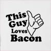 This Guy Loves Bacon Hooded Sweatshirt
