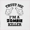 Trust Me I'am A Zombie Killer Hooded Sweatshirt