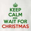 Keep Calm and Wait for Christmas Crew Neck Sweatshirt