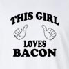 This Girl Loves Bacon Long Shirt Funny College Tee