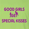 Good Girls Get Special Kisses Long Sleeve T-Shirt