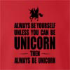 Always Be Yourself Unless You Can Be Unicorn Then Always Be Unicorn crew neck Sweatshirt