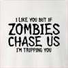 I Like You But If Zombies Chase Us I'M Tripping You Crew Neck Sweatshirt