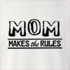 Mom Makes The Rules Crew Neck Sweatshirt