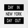Day In New York Day Out T-Shirt
