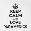 Keep Calm And Love Paramedics T-Shirt
