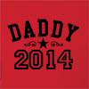 Daddy 2014 Hooded Sweatshirt