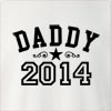 Daddy 2014 Crew Neck Sweatshirt