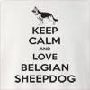 Keep Calm and Love a Belgian Sheepdog Crew Neck Sweatshirt