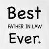 Best Father In Law Ever T-shirt