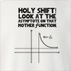 Holy Shift Look At The Asymptote On That Crew Neck Sweatshirt