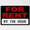 For Rent By The Hour Rude Sexual T-shirt