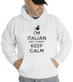 I'm Italian, And I Cannot Keep Calm Hooded Sweatshirt