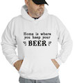 Home Is Where You Keep Your Beer Hooded Sweatshirt