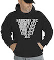 Hardcore Sex Hooded Sweatshirt