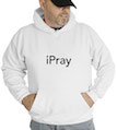 iPray Hooded Sweatshirt