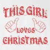 This Girl Loves Christmas T-shirt Funny Winter Holiday Tee
