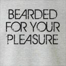 Bearded For Your Pleasure Crew Neck Sweatshirt