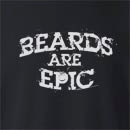 Beards Are Epic  Crew Neck Sweatshirt