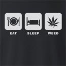 Eat Sleep Weed Crew Neck Sweatshirt