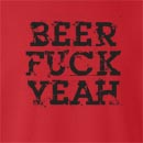 Beer Fuck Yeah Crew Neck Sweatshirt
