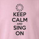 Keep Calm And Sing On Crew Neck Sweatshirt