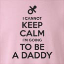 Keep Calm I'm Going To Be A Daddy Crew Neck Sweatshirt