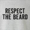 Respect The Beard Crew Neck Sweatshirt