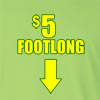 $5 (Five Dollar) Footlong Long Sleeve T-Shirt