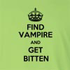 Find Vampire And Get Bitten Long Sleeve T-Shirt