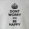 Dont Worry And Be Happy Crew Neck Sweatshirt