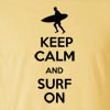 Keep Calm and Surf On Funny T Shirt