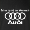 And On The 8th Day, God Created Audi Hooded Sweatshirt