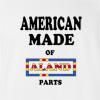 American Made Of Aland Parts T-shirt