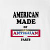American Made Of Antiguan Parts T-shirt