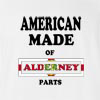 American Made Of Alderney  Parts T-Shirt