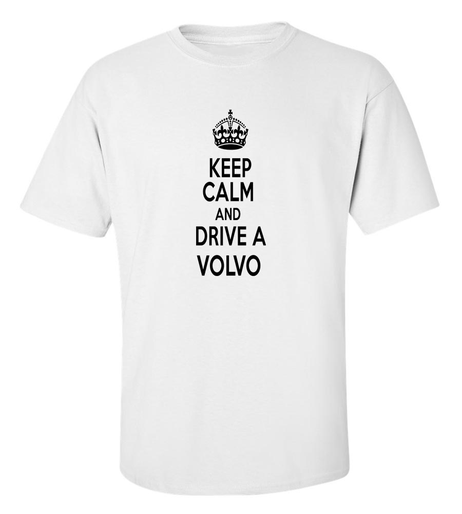 And T Shirt Drive Volvo A Keep Calm nNvwm08O
