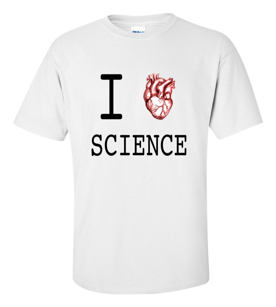 I Love Science T Shirt